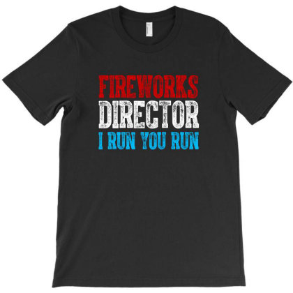 Fireworks Director Independence Day Patriotic T-shirt Designed By T-zone