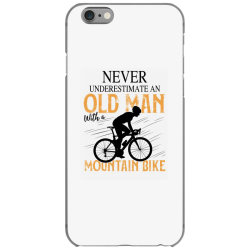 never underestimate and old man with a mountain bike black iPhone 6/6s Case | Artistshot