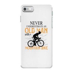 never underestimate and old man with a mountain bike black iPhone 7 Case | Artistshot