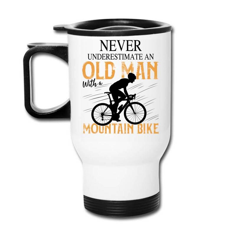 Never Underestimate And Old Man With A Mountain Bike Black Travel Mug | Artistshot