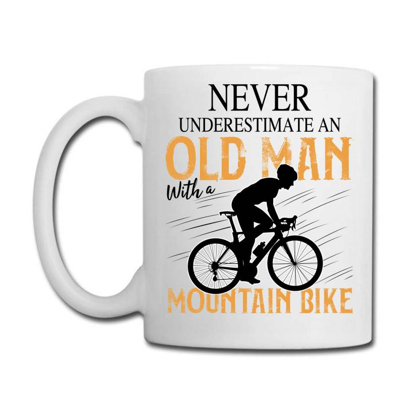 Never Underestimate And Old Man With A Mountain Bike Black Coffee Mug | Artistshot