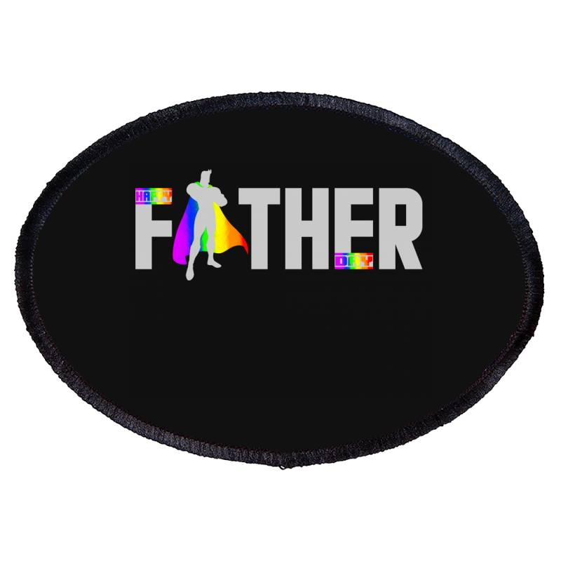 Happy Father Day Pride T Shirt Oval Patch | Artistshot