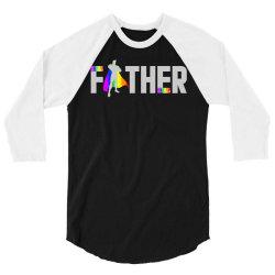 happy father day pride t shirt 3/4 Sleeve Shirt | Artistshot