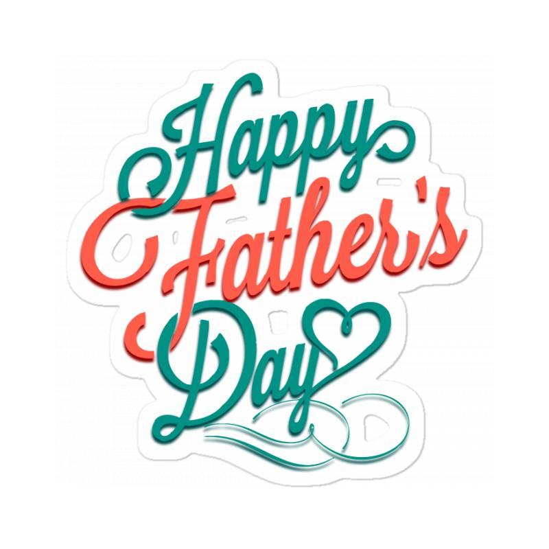 Happy Father Day Sticker   Artistshot