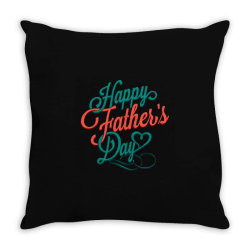 happy father day Throw Pillow | Artistshot