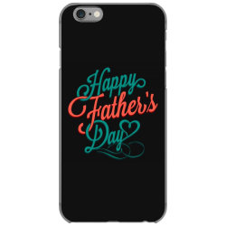 happy father day iPhone 6/6s Case | Artistshot