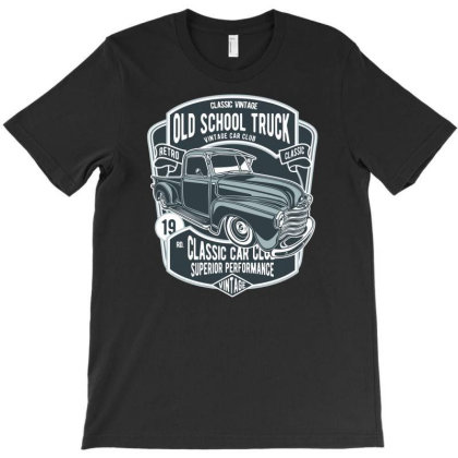 Old School Truck 1 T-shirt Designed By Rulart