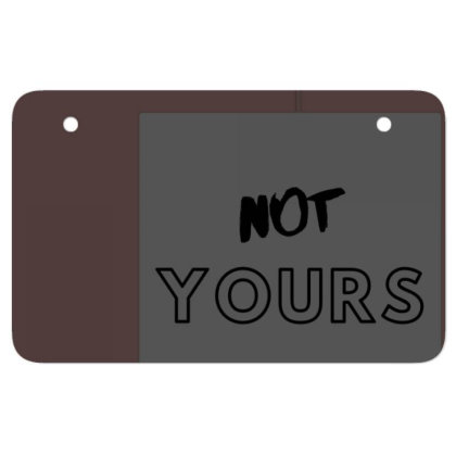 Not Yours Atv License Plate Designed By Varu_0210