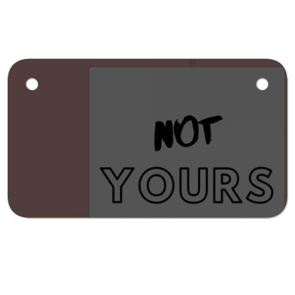 Not Yours Motorcycle License Plate Designed By Varu_0210