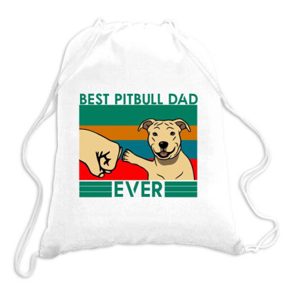 Best Pitbull Dad Ever Drawstring Bags Designed By Cloudystars