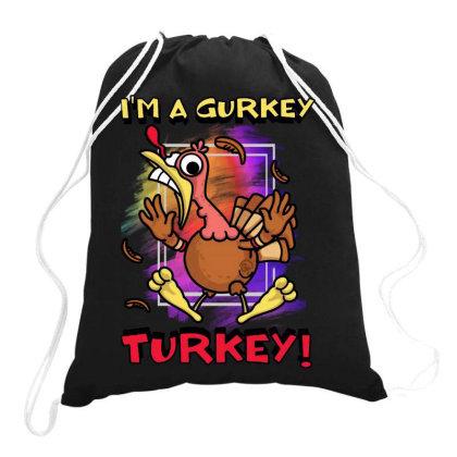 Funny I'm A Gurkey Turkey Drawstring Bags Designed By Diamond Tees