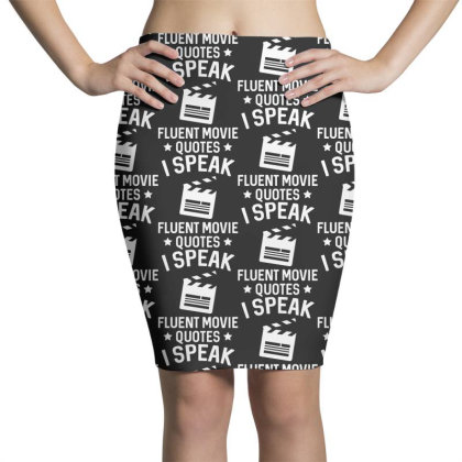 I Speak Fluent Movie Quotes Pencil Skirts Designed By Pinkanzee