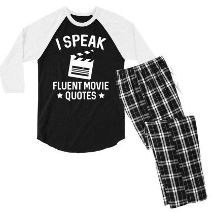 I Speak Fluent Movie Quotes Men's 3/4 Sleeve Pajama Set Designed By Pinkanzee