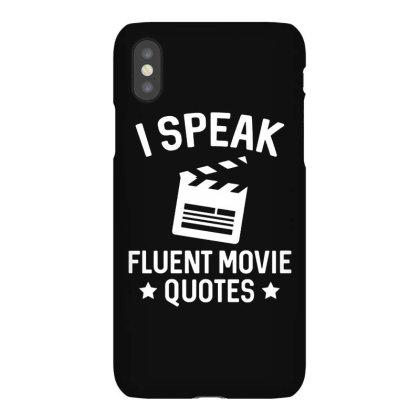 I Speak Fluent Movie Quotes Iphonex Case Designed By Pinkanzee