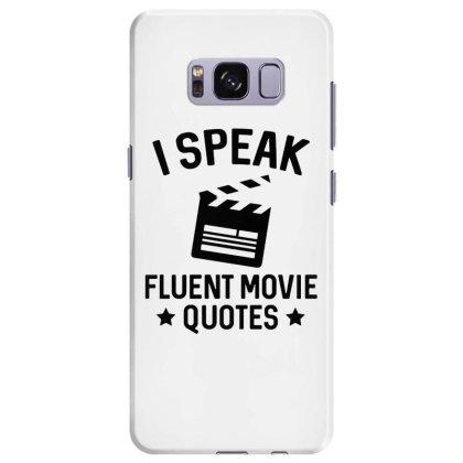 I Speak Fluent Movie Quotes Samsung Galaxy S8 Plus Case Designed By Pinkanzee