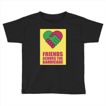 Friends Across Toddler T-shirt Designed By Pinkanzee