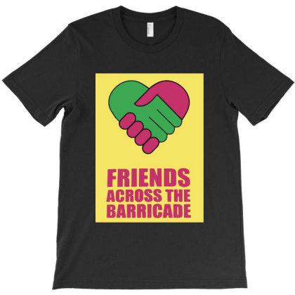 Friends Across T-shirt Designed By Pinkanzee