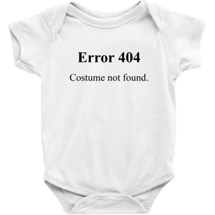 404 Costume Not Found Baby Bodysuit Designed By Pinkanzee