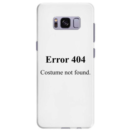 404 Costume Not Found Samsung Galaxy S8 Plus Case Designed By Pinkanzee