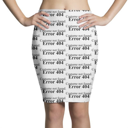 404 Costume Not Found Pencil Skirts Designed By Pinkanzee