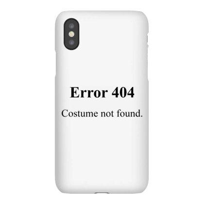 404 Costume Not Found Iphonex Case Designed By Pinkanzee