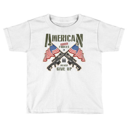 American Special Forces Never Give Up Toddler T-shirt Designed By Estore