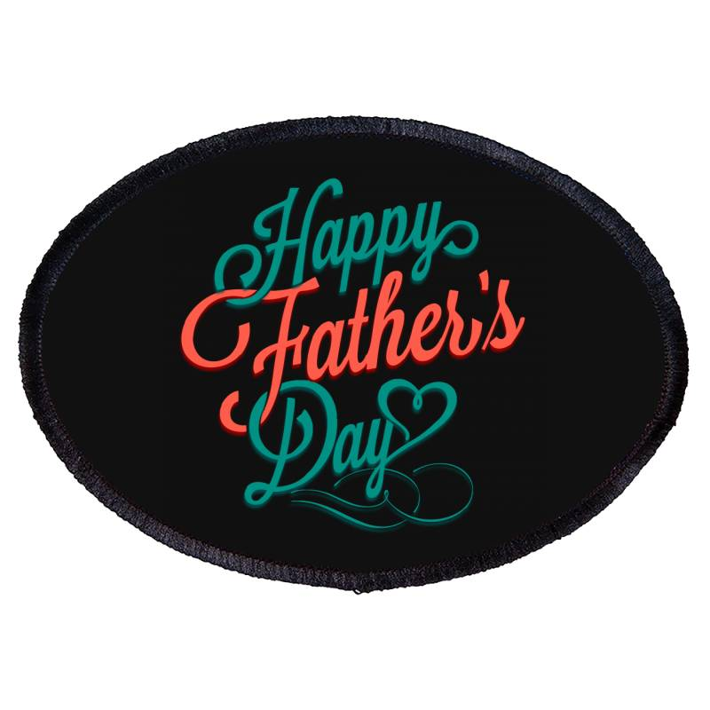 Happy Father Day Oval Patch   Artistshot
