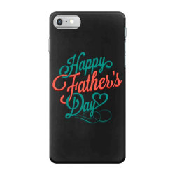 happy father day iPhone 7 Case | Artistshot