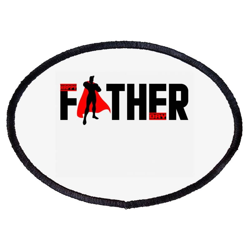 Happy Father Day T Shirt Oval Patch   Artistshot
