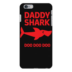 daddy shark iPhone 6 Plus/6s Plus Case | Artistshot