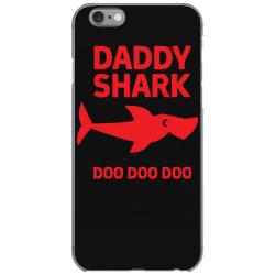 daddy shark iPhone 6/6s Case | Artistshot