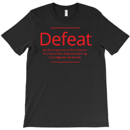 Defeat T-shirt Designed By H4rum