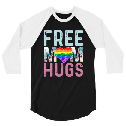 Free Mom Hugs 3/4 Sleeve Shirt Designed By Sengul