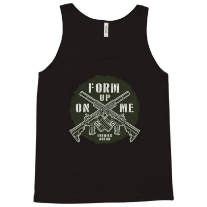 Form Up On Me Enemies Ahead Tank Top Designed By Estore