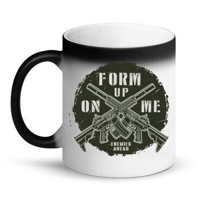 Form Up On Me Enemies Ahead Magic Mug Designed By Estore