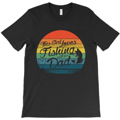 Father And Daughter Love Fishing T-shirt Designed By Delicous