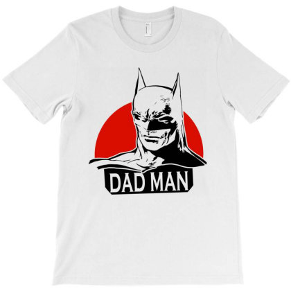Funny Dad Man   For Dad Lover T-shirt Designed By Delicous