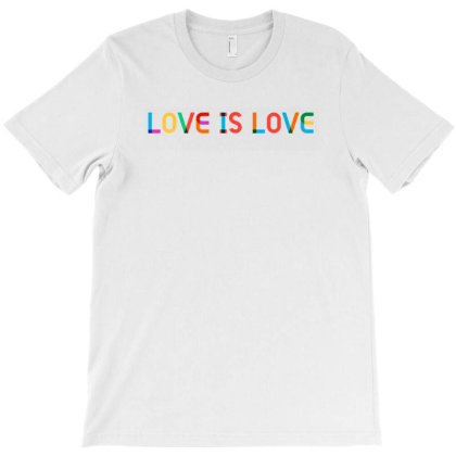 Love Is Love T-shirt Designed By Hot Design