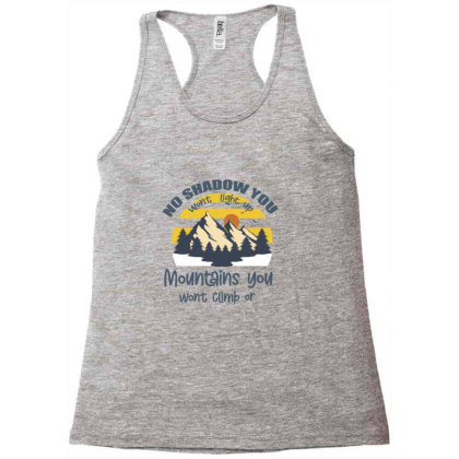 Christian No Shadow You Wont Light Up No Mountain Racerback Tank Designed By Bettercallsaul