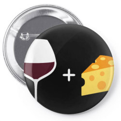 Wine & Cheese Pin-back button | Artistshot
