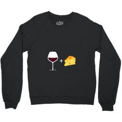 Wine & Cheese Crewneck Sweatshirt | Artistshot