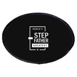 Mens World's Step Father Greatest Gift Oval Patch Designed By Cidolopez