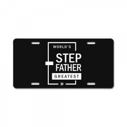 Mens World's Step Father Greatest Gift License Plate   Artistshot