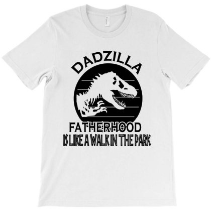 Funny Dadzilla T-shirt Designed By Delicous
