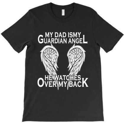 My Dad Is My Guardian Angel T-shirt Designed By Delicous