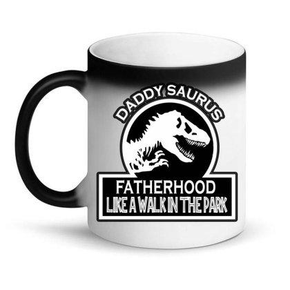 Daddy Saurus Fatherhood Like Walk In The Park Magic Mug Designed By Tht