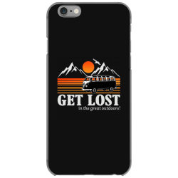 get lost in the great outdoors iPhone 6/6s Case | Artistshot