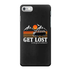 get lost in the great outdoors iPhone 7 Case | Artistshot