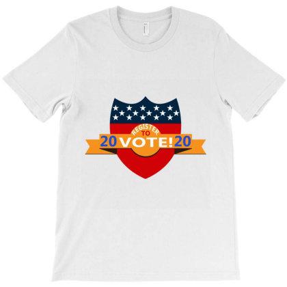 Register To Vote T-shirt Designed By Redline77