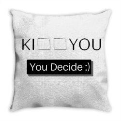 You Decide Throw Pillow | Artistshot